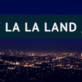 『LA LA LAND』